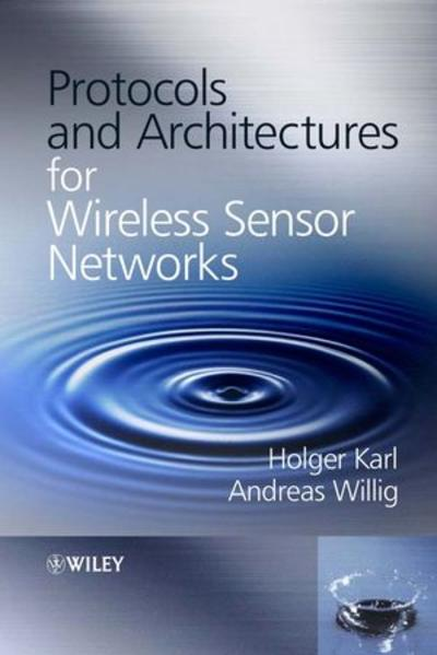 Protocols and Architectures for Wireless Sensor Networks - Coverbild
