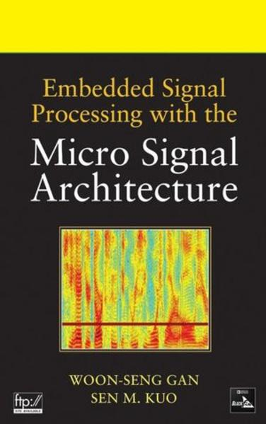 Embedded Signal Processing with the Micro Signal Architecture - Coverbild