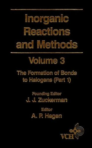 Inorganic Reactions and Methods, Volume 3, The Formation of Bonds to Halogens (Part 1) - Coverbild
