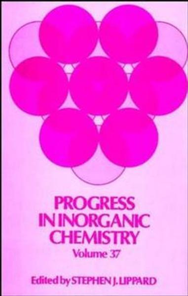 Progress in Inorganic Chemistry, Volume 37 - Coverbild