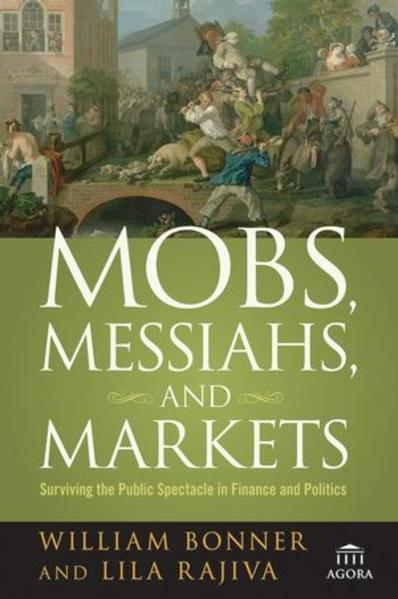 Mobs, Messiahs, and Markets - Coverbild