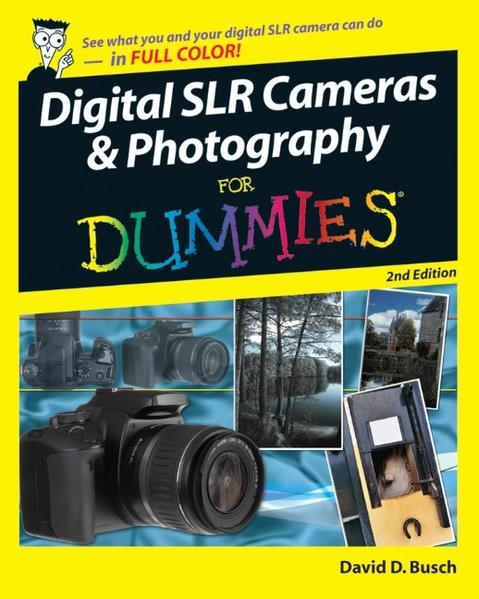 Digital SLR Cameras and Photography For Dummies - Coverbild