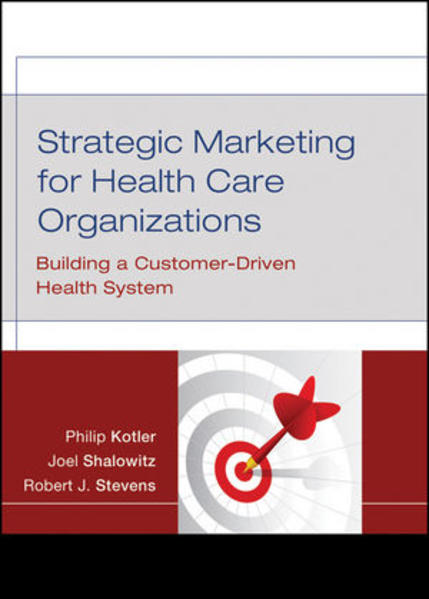 Strategic Marketing For Health Care Organizations - Coverbild