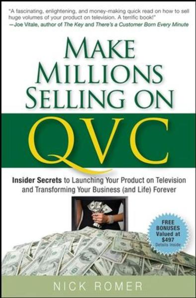 Make Millions Selling on QVC - Coverbild