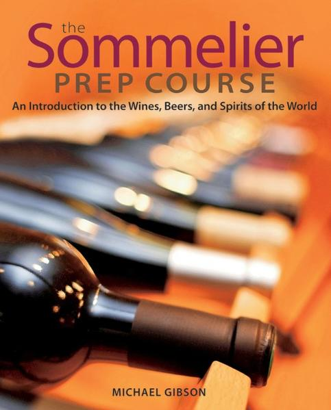 The Sommelier Prep Course - Coverbild