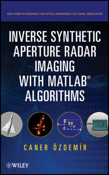 Inverse Synthetic Aperture Radar Imaging With MATLAB Algorithms - Coverbild