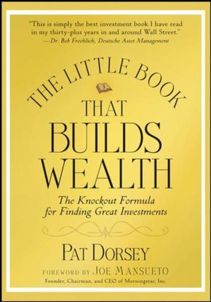 The Little Book That Builds Wealth - Coverbild