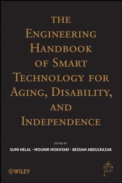 The Engineering Handbook of Smart Technology for Aging, Disability and  Independence - Coverbild