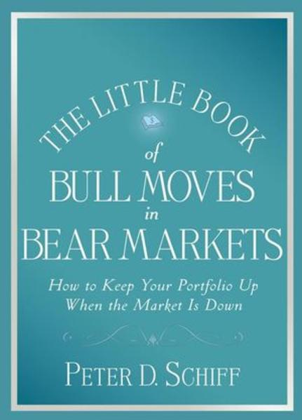 The Little Book of Bull Moves in Bear Markets - Coverbild