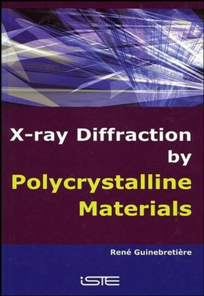 X-Ray Diffraction by Polycrystalline Materials - Coverbild