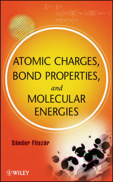 Atomic Charges, Bond Properties, and Molecular Energies - Coverbild