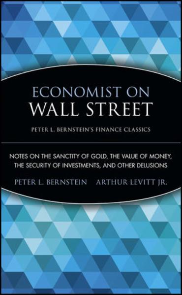 Economist on Wall Street (Peter L. Bernstein's Finance Classics) - Coverbild