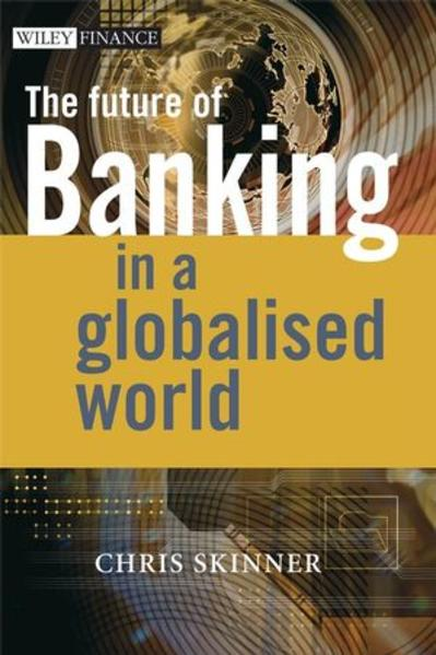 The Future of Banking In a Globalised World - Coverbild