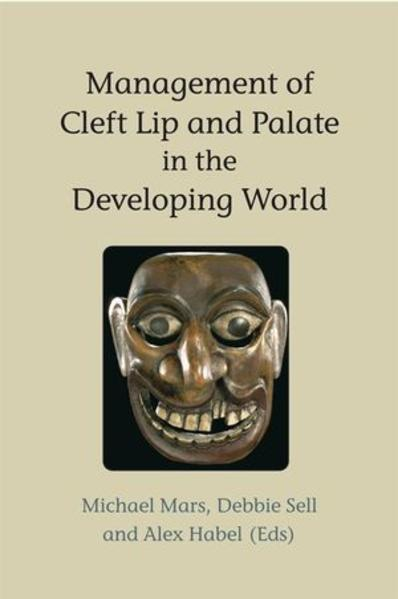 Management of Cleft Lip and Palate in the Developing World - Coverbild