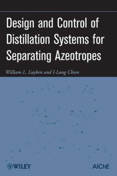 Design and Control of Distillation Systems for Separating Azeotropes - Coverbild