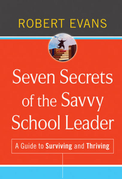 Seven Secrets of the Savvy School Leader - Coverbild