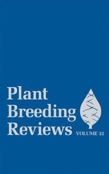 Plant Breeding Reviews, Volume 32 - Coverbild