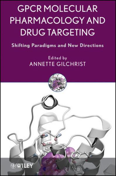 GPCR Molecular Pharmacology and Drug Targeting - Coverbild