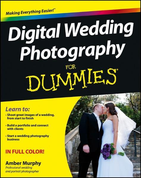 Digital Wedding Photography For Dummies Download aus Hörbüchern in Deutsch Kostenlosen Hörbüchern