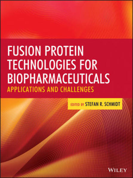 Fusion Protein Technologies for Biopharmaceuticals - Coverbild