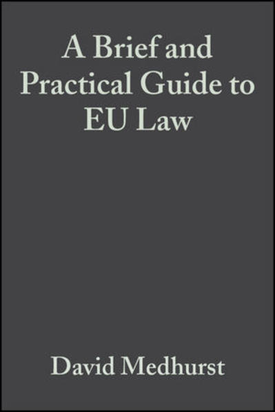 A Brief and Practical Guide to EU Law - Coverbild