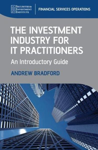 The Investment Industry for IT Practitioners - Coverbild
