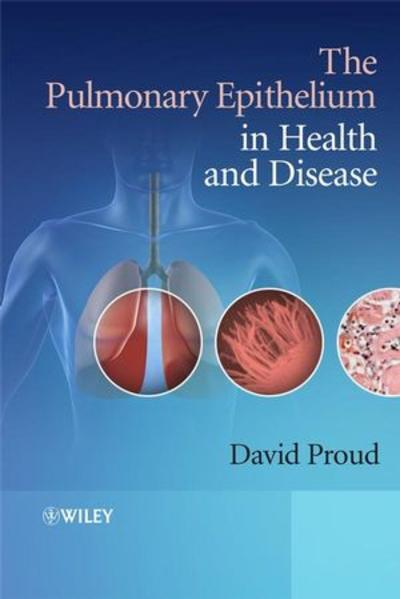 The Pulmonary Epithelium in Health and Disease - Coverbild