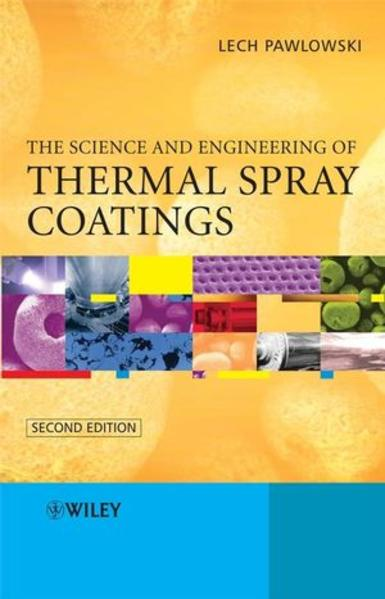 The Science and Engineering of Thermal Spray Coatings - Coverbild