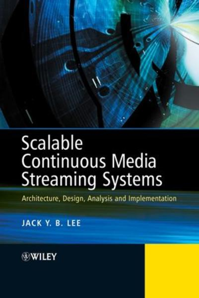 Scalable Continuous Media Streaming Systems - Coverbild