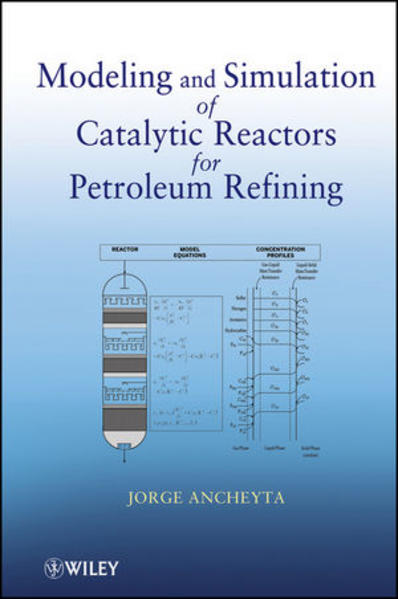 Modeling and Simulation of Catalytic Reactors for Petroleum Refining - Coverbild