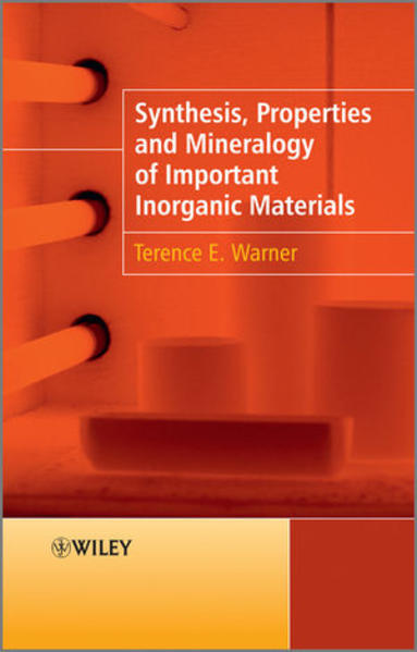Synthesis, Properties and Mineralogy of Important Inorganic Materials - Coverbild