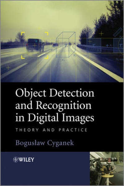 Object Detection and Recognition in Digital Images - Coverbild