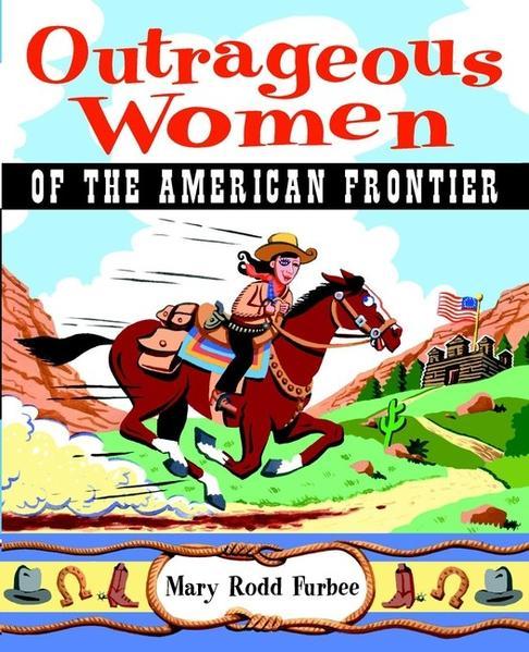 Outrageous Women of the American Frontier - Coverbild