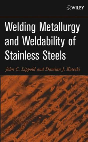 Welding Metallurgy and Weldability of Stainless Steels - Coverbild