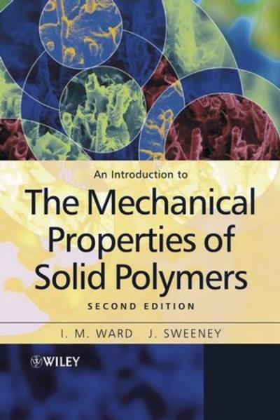 An Introduction to the Mechanical Properties of Solid Polymers - Coverbild