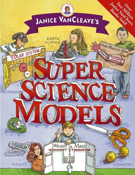 Janice VanCleave's Super Science Models - Coverbild