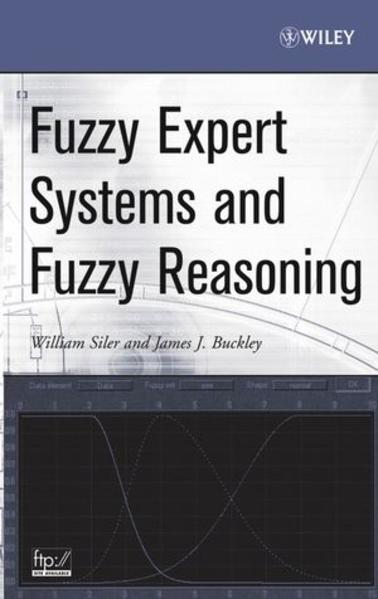 Fuzzy Expert Systems and Fuzzy Reasoning - Coverbild