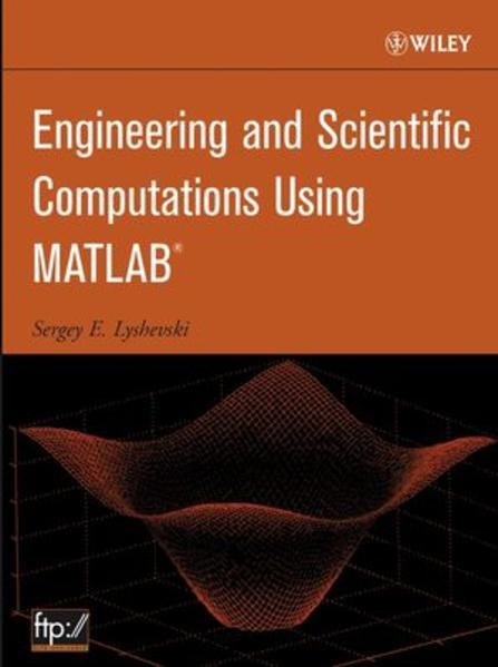 Engineering and Scientific Computations Using MATLAB - Coverbild