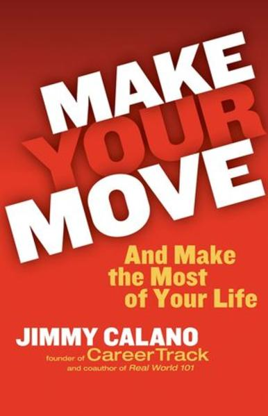 Make Your Move... And Make the Most of Your Life - Coverbild