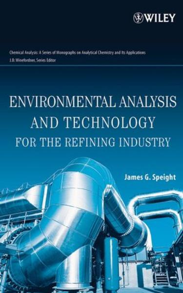 Environmental Analysis and Technology for the Refining Industry - Coverbild