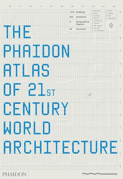 The Phaidon Atlas of 21st Century World Architecture - Coverbild