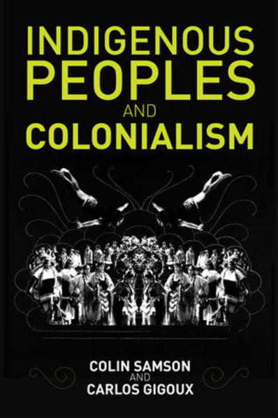 Indigenous Peoples and Colonialism - Coverbild
