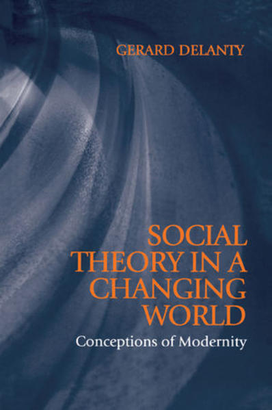 Social Theory in a Changing World - Coverbild