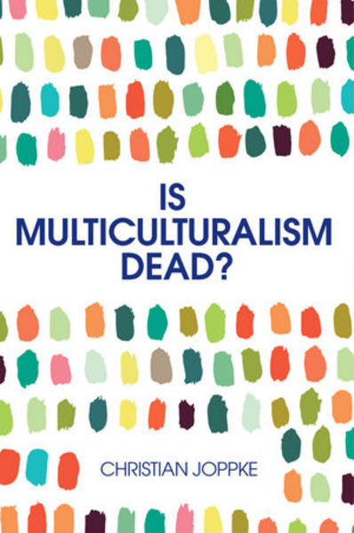 Is Multiculturalism Dead? - Coverbild