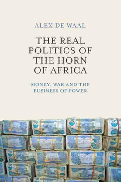 The Real Politics of the Horn of Africa Laden Sie PDF-Ebooks Herunter
