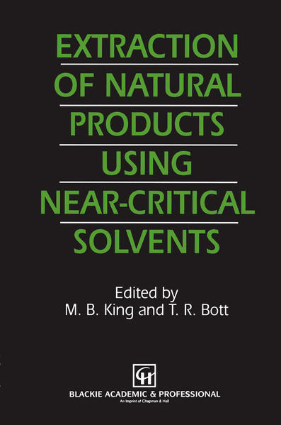 Extraction of Natural Products Using Near-Critical Solvents - Coverbild