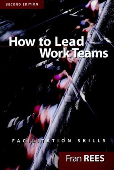 How To Lead Work Teams - Coverbild