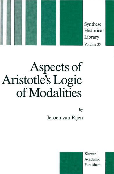 Aspects of Aristotle's Logic of Modalities - Coverbild