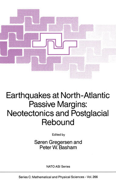 Earthquakes at North-Atlantic Passive Margins: Neotectonics and Postglacial Rebound - Coverbild