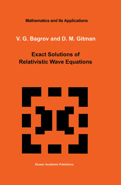 Exact Solutions of Relativistic Wave Equations - Coverbild